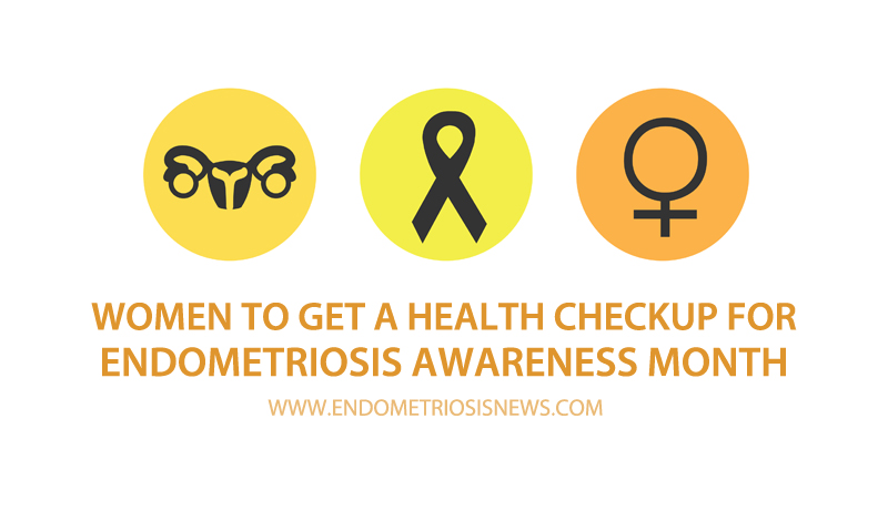 endometriosis awareness month checkup